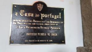 Placa Emérita Presidente Marcelo Rabelo de Sousa-Casa Portugal 7-AGO-2016