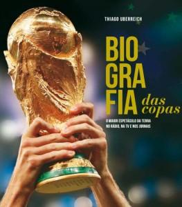 Capa Livro Biografia Copas-Thiago Uberreich